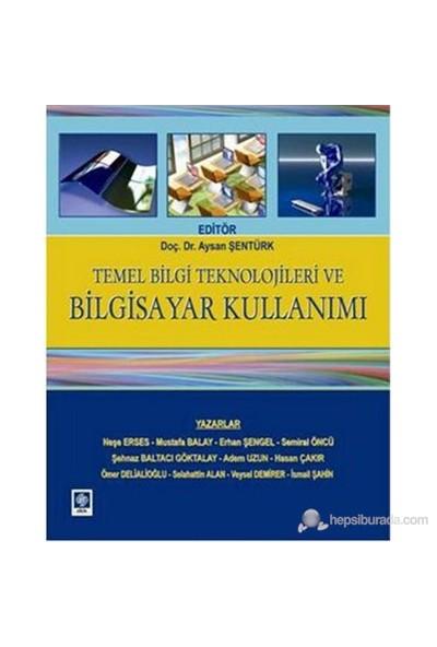 Temel Bilgi Teknolojileri Ve Bilgisayar Kullanımı-Kolektif