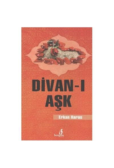 Divan-I Aşk-Erkan Haras