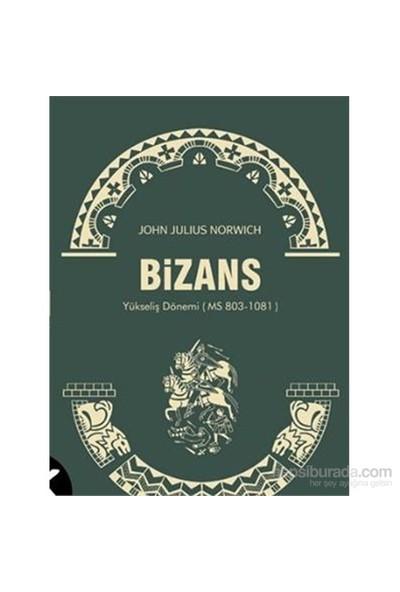 Bizans 2-John Julius Norwich