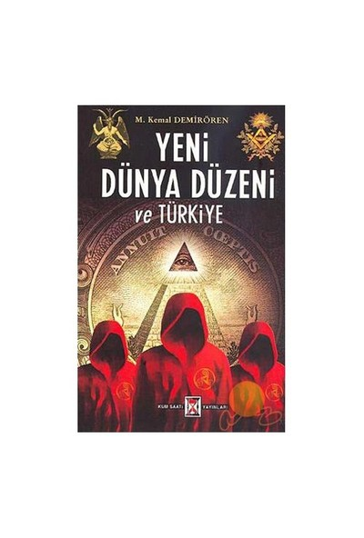 Yeni Dünya Düzeni Ve Türkiye-Kemal Demirören