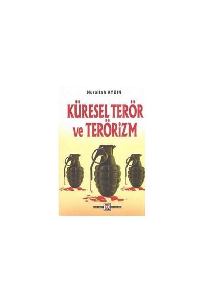 Küresel Terör Ve Terörizm-Nurullah Aydın
