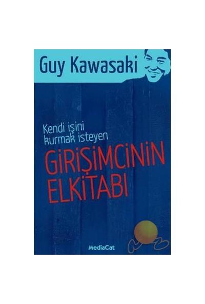 Girişimcinin El Kitabı - Guy Kawasaki