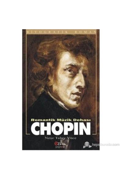 Romantik Müzik Dehası Chopin-Neşe Taluy Yüce