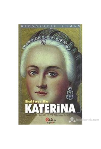 Baltacı İle Katerina-Vala Nurettin