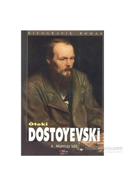 Öteki Dostoyevski-Ahmet Mümtaz İdil