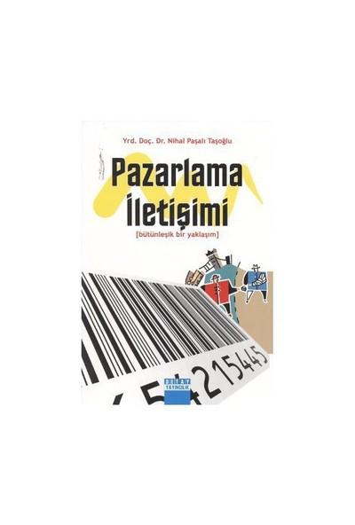 Pazarlama İletişimi-Nihal Paşalı Taşoğlu