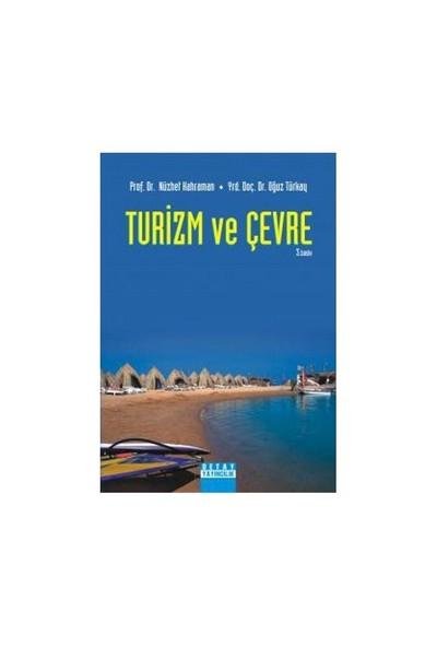 Turizm Ve Çevre-Oğuz Türkay