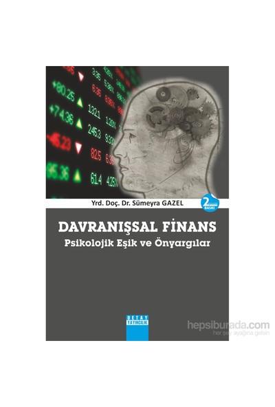 Davranışsal Finans, Psikolojik Eşik Ve Önyargılar-Sümeyra Gazel