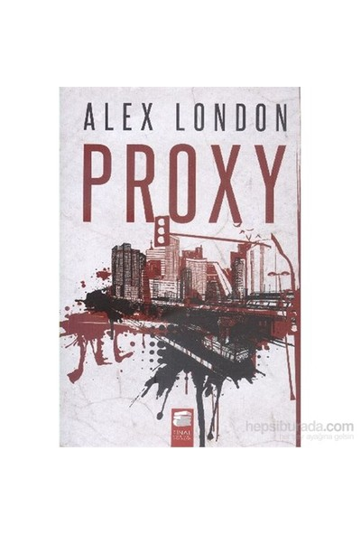 Proxy - Alex London