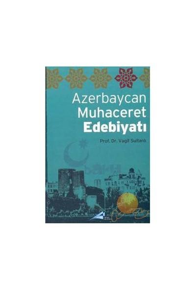 AZERBAYCAN MUHACERET EDEBİYATI