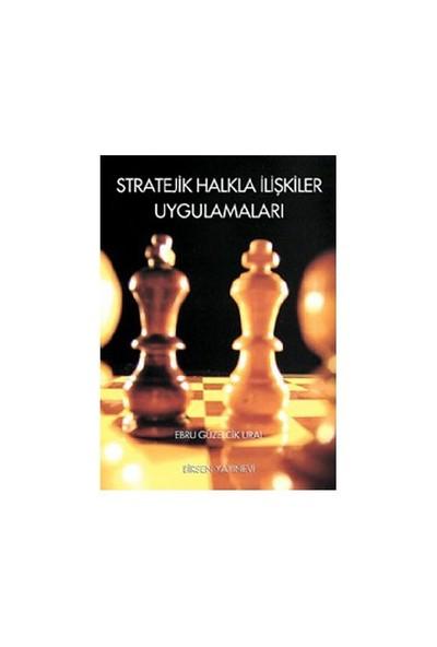 Stratejik Halkla İlişkiler Uygulamaları