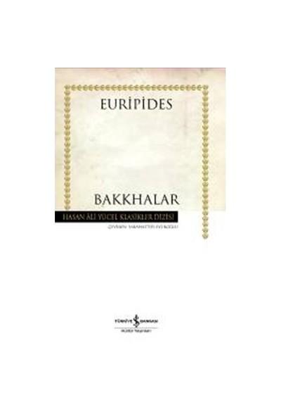 Bakkhalar (Ciltsiz)