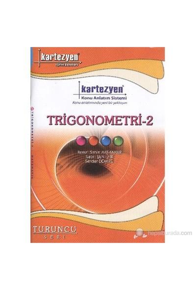 Kartezyen Trigonometri 2 - Sabri Şentürk