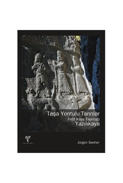 Taşa Yontulu Tanrılar Hitit Kaya Tapınağı Yazılıkaya-Jürgen Seeher
