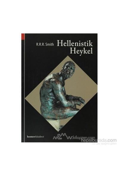 Hellenistik Heykel-R.R.R. Smith