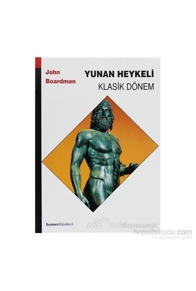 Yunan Heykeli Klasik Dönem - John Boardman