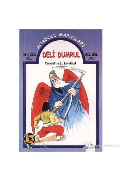 Anadolu Masalları (Oku Oku Gül-Gül Gül Oku) Dizisi: Deli Dumrul-Cemalettin E. Kavaklıgil