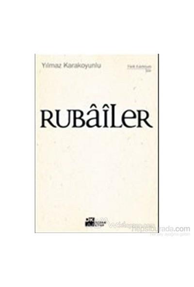 Rubailer-Yılmaz Karakoyunlu