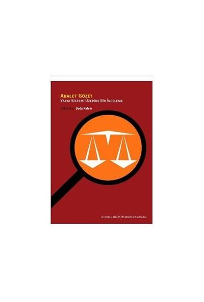 """Adalet Gözet """"Yargı Sistemi Üzerine Bir İnceleme"""""""