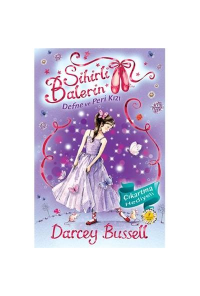 Sihirli Balerin 5: Defne Ve Peri Kızı - Darcey Bussell