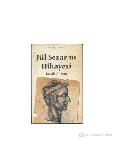 Jül Sezar'In Hikayesi-Jacob Abbott