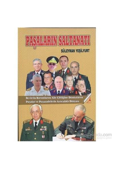 Paşaların Saltanatı-Süleyman Yeşilyurt