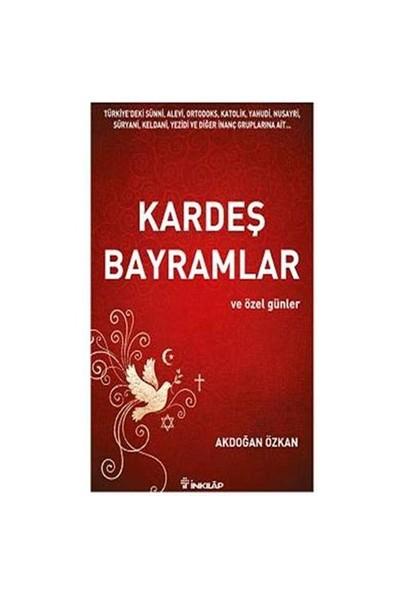 Kardeş Bayramlar-Akdoğan Özkan