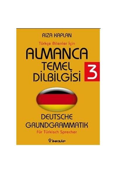 Türkçe Bilenler İçin Almanca Temel Dilbilgisi - 3 - Rıza Kaplan