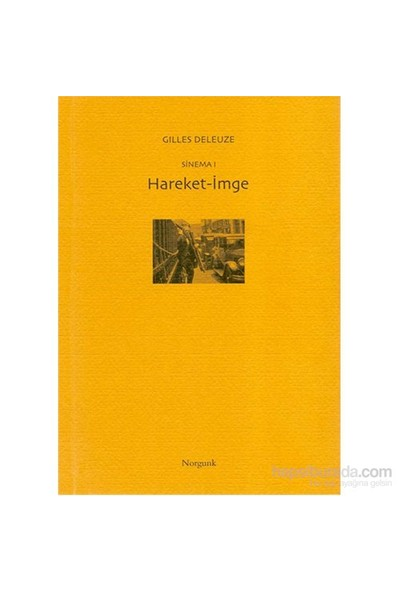 Sinema 1 - Hareket-İmge-Gilles Deleuze