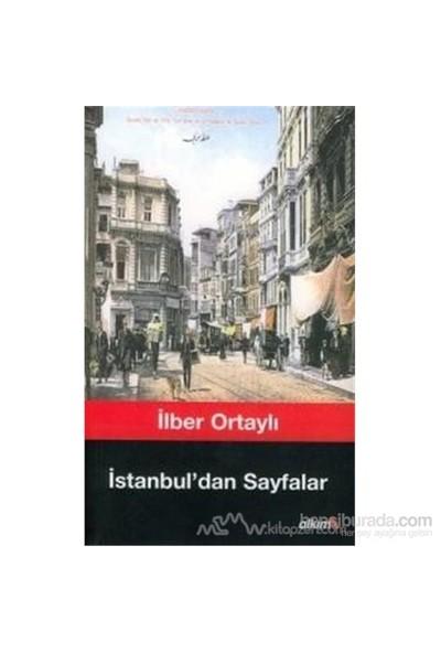 İstanbul''Dan Sayfalar-İlber Ortaylı