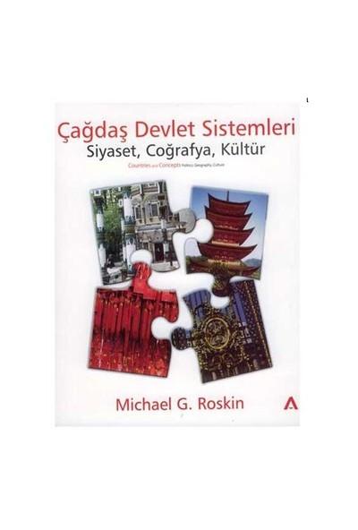 Çağdaş Devlet Sistemleri - Michael G. Roskin