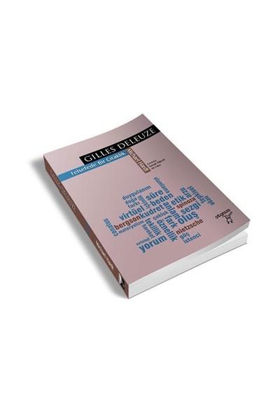 Gilles Deleuze: Felsefede Bir Çıraklık-Michael Hardt