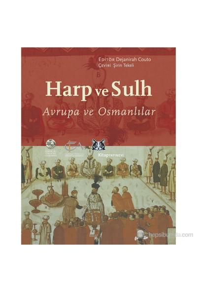 Harp ve Sulh - Avrupa ve Osmanlılar