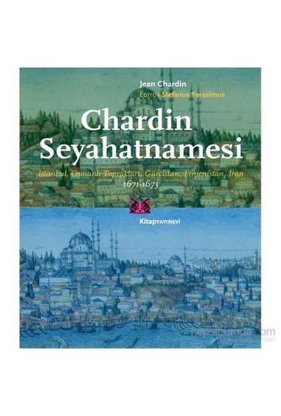 Chardin Seyahatnamesi - Jean Chardin