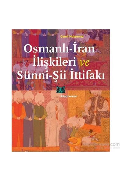 Osmanlı-İran İlişkileri Ve Sünni-Şii İttifakı-Cemil Hakyemez