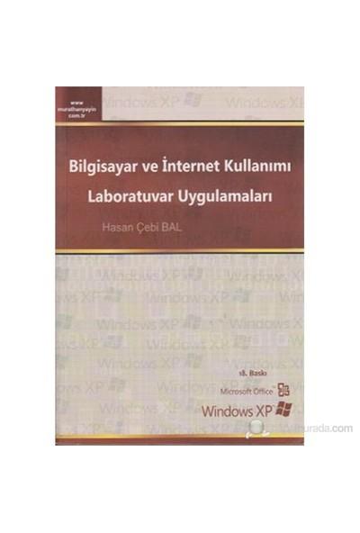 Bilgisayar Ve İnternet Kullanımı Laboratuvar Uygulamaları-Hasan Çebi Bal