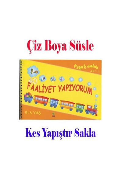 Faaliyet Yapıyorum (Kes, Boya, Çiz, Süsle, Yapıştır)-A. Çavuşoğlu