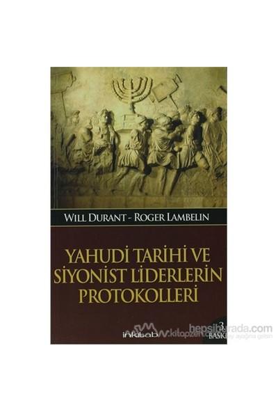 Yahudi Tarihi Ve Siyonist Liderlerin Protokolleri-Will Durant