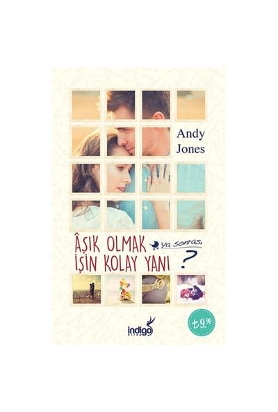 Aşık Olmak İşin Kolay Yanı-Andy Jones
