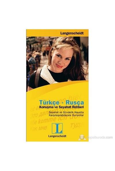 Türkçe - Rusça Konuşma Ve Seyahat Rehberi-Kolektif