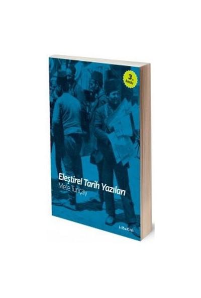 Eleştirel Tarih Yazıları-Mete Tunçay