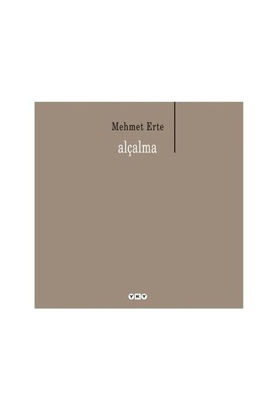 Alçalma-Mehmet Erte