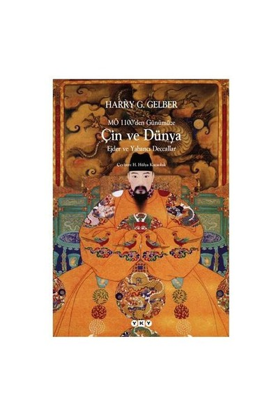 Mö 1100'Den Günümüze, Çin Ve Dünya-Harry G. Gelber