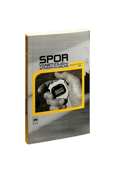 Spor Yöneticiliği Ve İstihdam Alanları-Bilge Donuk