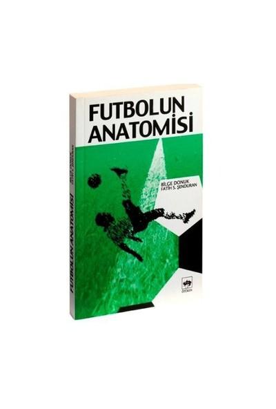Futbolun Anatomisi-Bilge Donuk