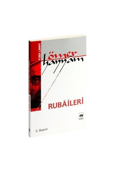 Ömer Hayyam Rubaileri - Ahmet Kırca
