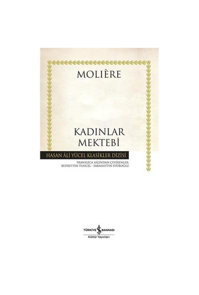 Kadınlar Mektebi - Jean-Baptiste Poquelin