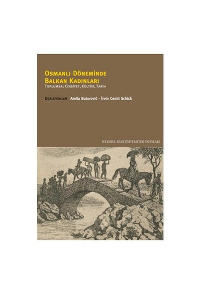 Osmanlı Döneminde Balkan Kadınları