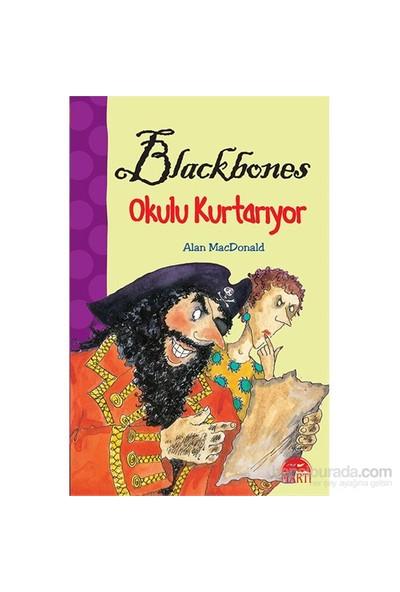 Blackbones Okul Kurtarıyor-Alan Macdonald