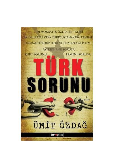 Türk Sorunu-Ümit Özdağ